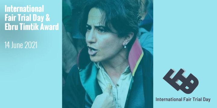 Announcement International Fair Trial Day and the Ebru Timtik Award