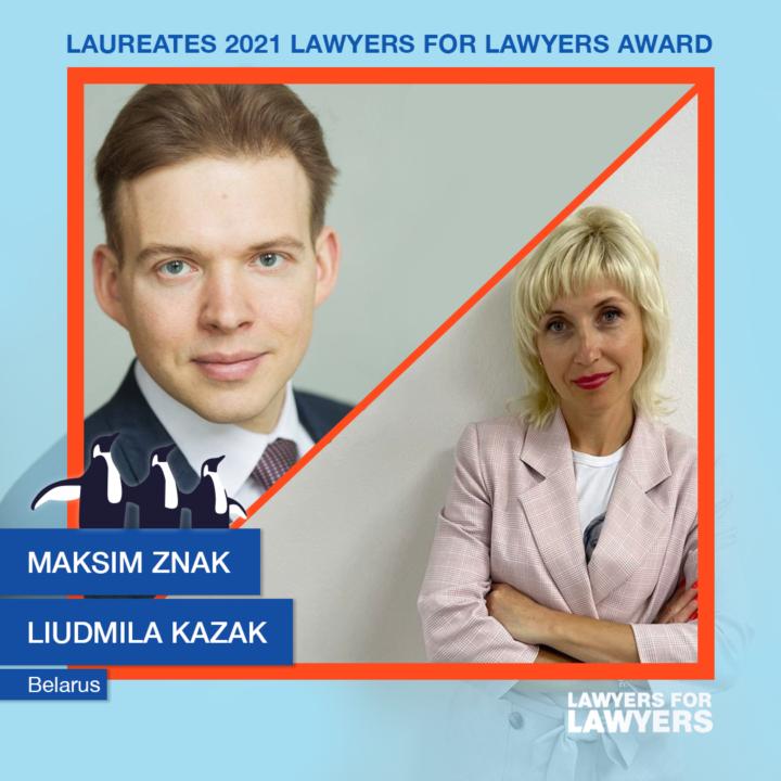 Maksim Znak and Liudmila Kazak laureates Lawyers for Lawyers Award 2021